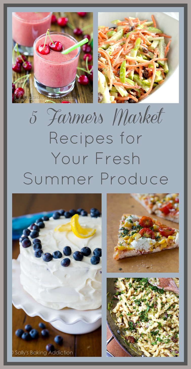 farmers-market-recipes-fresh-summer-produce-thekrave