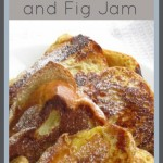 Stuffed French Toast with Mascarpone and Fig Jam